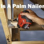 What is a palm nailer