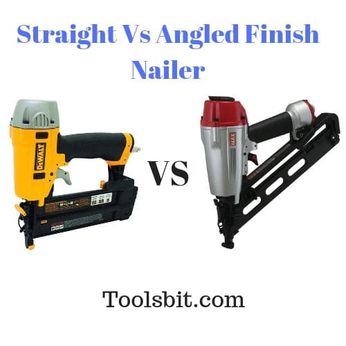 Straight Vs Angled Finish Nailer