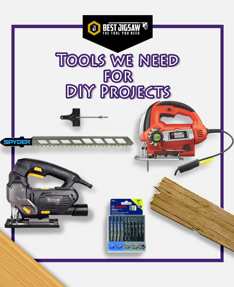 tools we need for diy projects