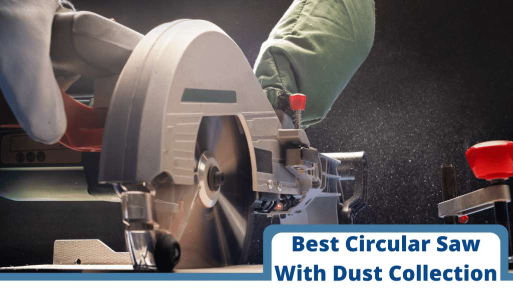 Best-Circular-Saw-with-dust-collection-1